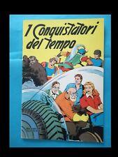 I CONQUISTATORI DEL TEMPO (ALBO D'ORO nr. 114)