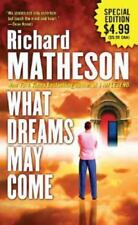 What Dreams May Come: A Novel , Matheson, Richard