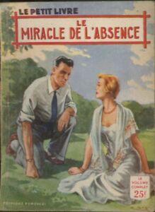 Férenczi Le Petit Livre 1853 - Jean d'Astor - Le miracle de l'absence - EO 1956