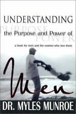 Understanding the Purpose and Power of Men [UNDERSTANDING THE PURPOSE -OS], Munr