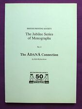Adana Letterpress Printing THE ADANA CONNECTION Book by Bob Richardson 1997