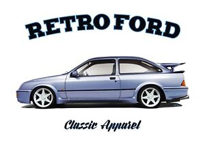 FORD SIERRA RS COSWORTH  t-shirt. RETRO FORD. CLASSIC CAR. OLD SKOOL. RALLY.