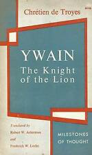 CHRETIEN DE TROYES YWAIN THE KNIGHT OF THE LION 1965
