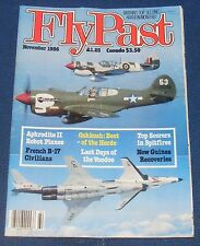 FLYPAST MAGAZINE NOVEMBER 1986 - FRENCH B-17 CIVILIANS/TOP SCORERS IN SPITFIRES