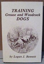 Training grouse & woodcock dogs, Logan Bennett Gunnerman Press free shipping USA