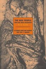 NEW The Bog People: Iron Age Man Preserved (New York Review Books Classics)