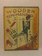 WOODEN TOY-MAKING, ETC. WITH ILLUSTRATIONS by Winifred Horton 1966