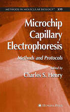 Microchip Capillary Electrophoresis: Methods and Protocols (Methods in Molecular