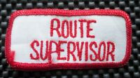 "ROUTE SUPERVISOR EMBROIDERED SEW ON PATCH TITLE NAME  3 1/2"" x 1 1/2"""