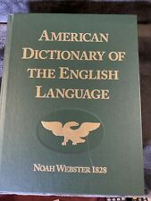 American Dictionary of the English Language Noah Webster 1828 - 2006 Reprint