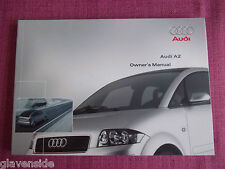 AUDI A2 USER GUIDE - OWNERS MANUAL - OWNERS HANDBOOK. (AU 385+)