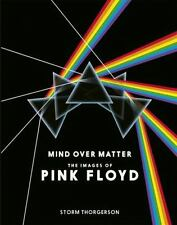 Mind over Matter : The Images of Pink Floyd: By Thorgerson, Storm Curzon, Pet...