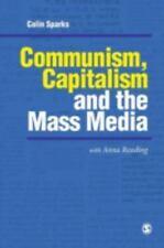 Communism, Capitalism and the Mass Media (Paperback or Softback)