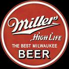 Miller High Life Beer 12x12 Inch Vintage Retro Round Metal Tin Sign