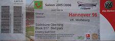 TICKET 2005/06 Hannover 96 - VfL Wolfsburg