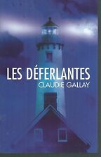 Les deferlantes.Claudie GALLAY.France Loisirs CV2
