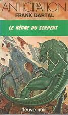 FRANK DARTAL LE REGNE DU SERPENT  FLEUVE NOIR  918