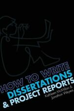 Weyers, Jonathan, How to write Dissertations and Project Reports, Like New, Pape