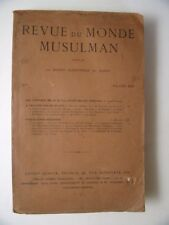 La Mission Scientifique du Maroc : Revue du monde musulman. Tome XXX. Edition or