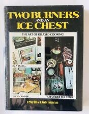 Two Burners and an Ice Chest by Phyllis Bultmann 1977 1st Printing Hc Dj Mylar