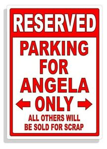 Personalized Parking Sign Wall Decal Metal Sign No Parking Customized for Angela
