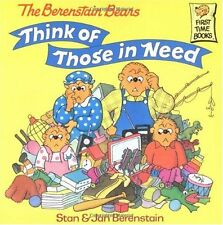 The Berenstain Bears Think of Those in Need (First Time Books(R)) by Stan Berens