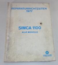 Reperaturrichtzeiten Chrysler/ Talbot/ Matra / Simca 1100 Todos Modelo de 1977