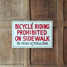 Vintage No Bicycle Riding Sign, Hand Painted Police Order No Skateboarding
