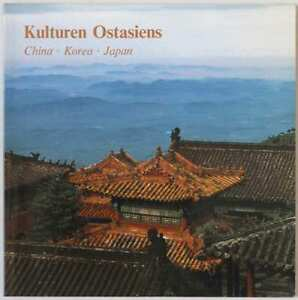 EAST ASIA, China, Korea, Japan, 1990 museum catalogue Vienna