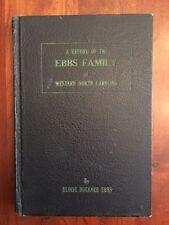 RARE 1930s Ebbs Family Genealogy History, Western North Carolina, Asheville, NC
