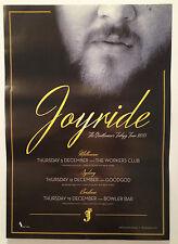 JOYRIDE Australian Tour Poster 2013 A2 DRAPHT Chivalrous Valiant Honourable *NEW