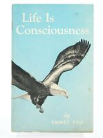 """Life Is Consciousness by Emmet Fox 1955 VERY RARE EDITION 6"""" Paperback Pamphlet"""