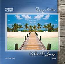 Chillout & Lounge, Vol. 4 [Gemafreie Hintergrundmusik CD von Ronny Matthes]
