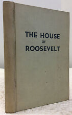 THE HOUSE OF ROOSEVELT By Paul Haber, 1936, New Deal politics