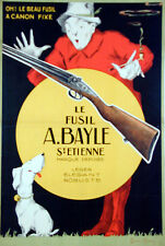 Le Fusil A. Bayle original rifle hunting poster linen backed - M. Dupin