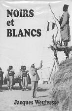 NOIRS ET BLANCS A TRAVERS L'AFRIQUE NOUVELLE DE DAKAR AU CAP - J. WEULERSSE NEUF