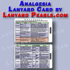 analgesia / pain relief - medical + nursing lanyard reference card