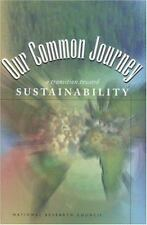 Our Common Journey: A Transition Toward Sustainability, , Good Book