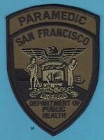 SAN FRANCISCO CALIFORNIA PARAMEDIC  PATCH  EMT Dept. Public Health   (Subdued)