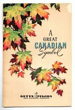 A Great Canadian Symbol Gutta Percha & Rubber Limited 1945 Promo Booklet