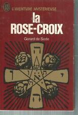 Aventure Mysterieuse.La rose-croix.Gerard De SEDE. ES1