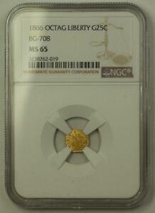 1866 Octagonal Liberty California Gold Quarter 25c Coin BG-708 NGC MS-65 Gem