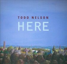 Nelson, Todd : Here CD
