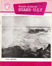 Revue industrielle & agricole bulletin de liaison  Huard  U. C. F No 56 1966