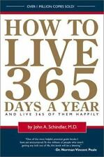 How To Live 365 Days A Year, Schindler  M.D., John A., 0762412224, Book, Accepta