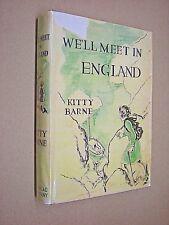 WE'LL MEET IN ENGLAND. KITTY BARNE. 1943. US 1st EDITION HARDBACK