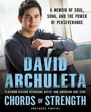Chords of Strength : A Memoir of Soul, Song and the Power of Perseverance by Dav