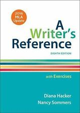 A Writer's Reference with Exercises with 2016 MLA Update by Diana Hacker and...