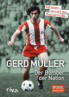 GERD MÜLLER Biografie Der Bomber der Nation FC Bayern München Buch Strasser