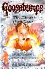 The Ghost Next Door (Goosebumps) By R. L. Stine. 9780590556477